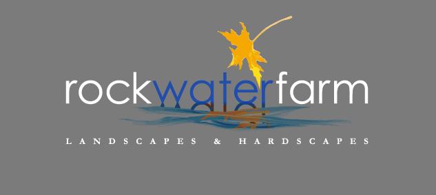 Rock Water Farm - Landscapes & Hardscapes